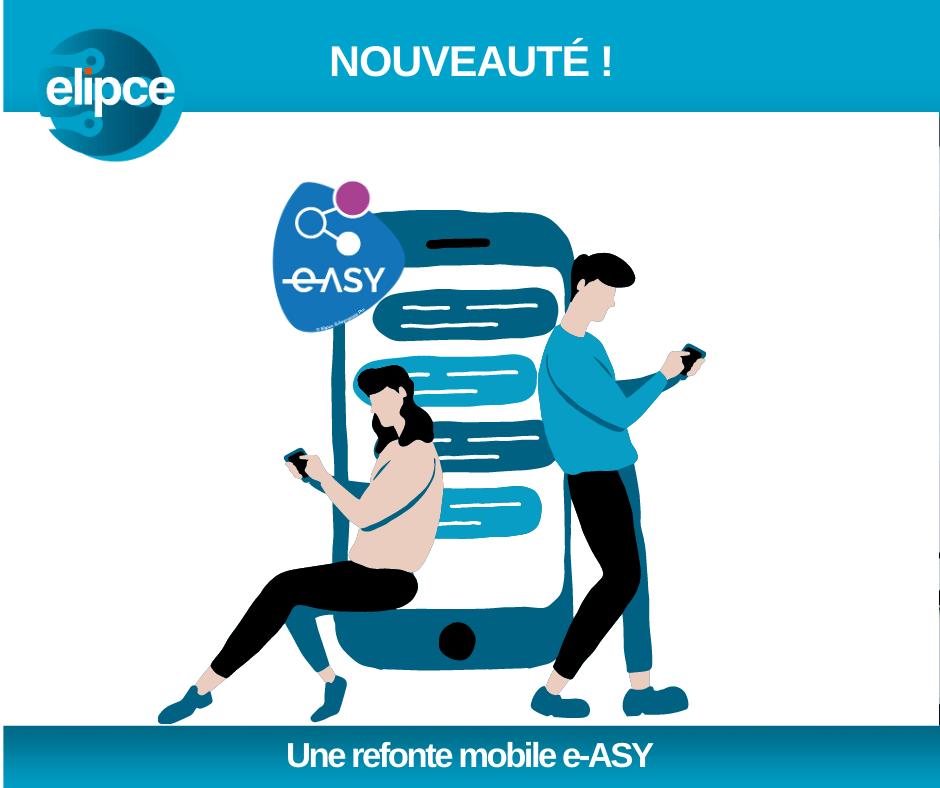Nouveauté : Refonte de l'application mobile e-ASY !
